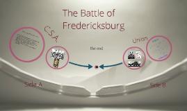 The Fearfully Fearce Battle of Fredericksburg