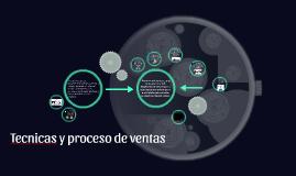 técnicas y el proceso de ventas.