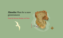 Xlandia: Plan for a new government