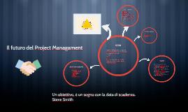 Copy of Il futuro del Project Managament