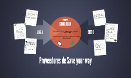 proveedores de Save your way