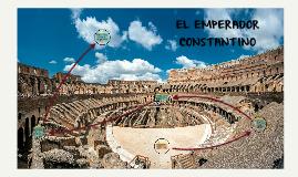 Copy of EL EMPERADOR CONSTANTINO