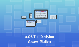 Copy of 4.03 The Decision