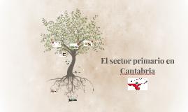 El sector primario en Cantabria