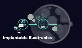 Implantable Electronics II