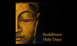 Buddhism Holy Days