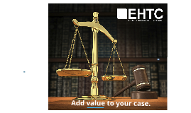 EHTC Litigation/Valuation Support