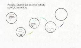 Projekt: Vielfalt an unserer Schule