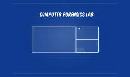 Computer Forensics Lab Proposal