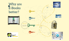 Why are E-Book better?