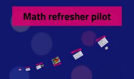 Math refresher pilot