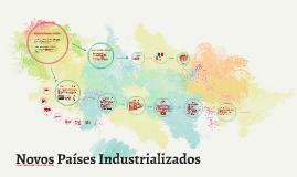 Copy of Novos Países Industrializados