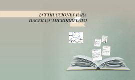 INSTRUCCIONES PARA HACER UN MICRORRELATO+