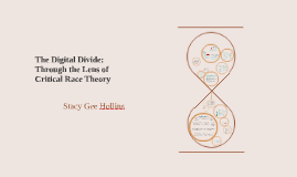 The Digital Divide: Through the Lens of Critical Race Theory Findings-Results