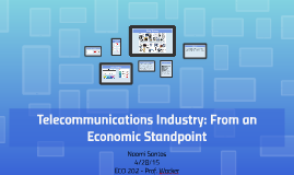 Telecommunications Industry: From an Economic Standpoint