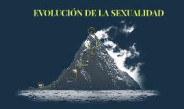 Copy of EVOLUCIÓN DE LA SEXUALIDAD