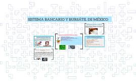 SISTEMA BANCARIO Y BURSÁTIL DE MÉXICO