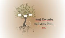 Ang Kuwento ng Isang Buto
