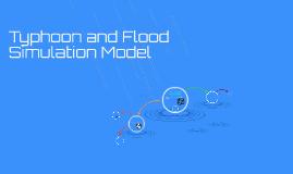 Typhoon and Flood Simulation Model