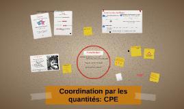 Coordination par les quantités: CPE