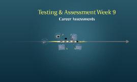 Testing & Assessment Week 9: