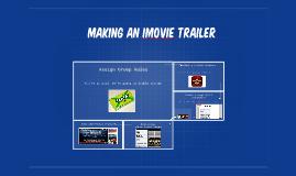 Making an iMovie Trailer