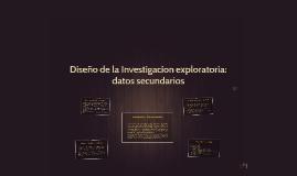 Diseño de la Investigacion exploratoria: