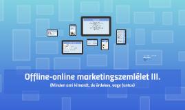 Offline-online marketingszemlélet II.