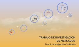 TRABAJO DE INVESTIGACIÓN DE MERCADOS