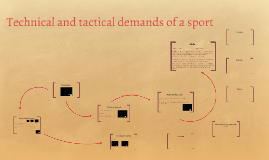 Technical and tactical demands of a sport