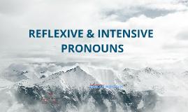 Copy of  Reflective & Intensive Pronouns