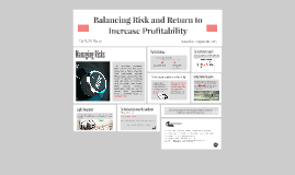 Balancing risk and return to increase profitability