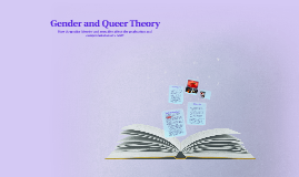 Gender and Queer Theory