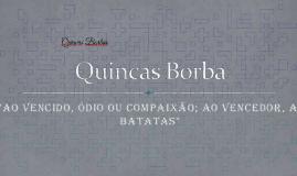 Copy of Quincas Borbas