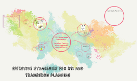 Copy of Effective strategies for RTI and transition planning