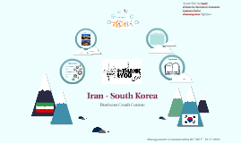 Iran - South Korea -Business Crash Course