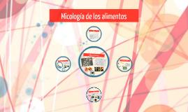 Micología de los alimentos