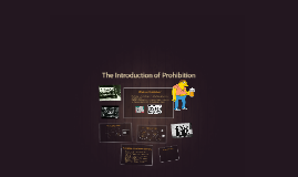 Introduction of Prohibition