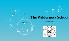 The Wilderness School