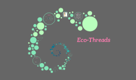 Eco-Threads