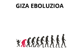 GIZA EBOLUZIOA LH 5. maila