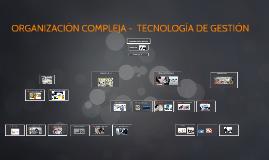 ORGANIGRAMA DE UNA EMPRESA COMPLEJA