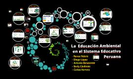 EDUCACIÓN AMBIENTAL EN EL SISTEMA EDUCATIVO PERUANO