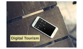 Digital Tourism