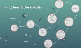 Unit 2 Descriptive Statistics