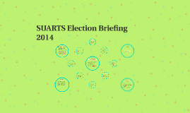 SUARTS Election Briefing 2014