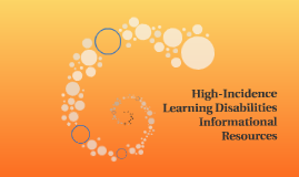 High-Incidence Learning Disabilities Informational Resources