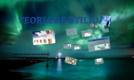 Copy of TEORIA DE UTILIDAD
