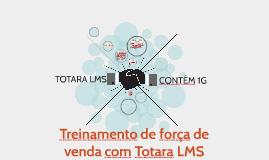 Treinamento de força de venda com Totara LMS