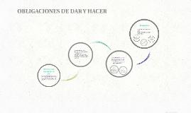 OBLIGACIONES DE DAR Y HACER